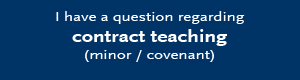 I have a question regarding contract teaching